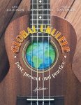 Global ukulele : past, present and practice